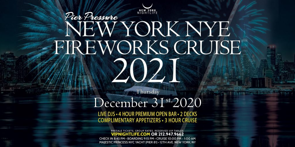 Pier Pressure New York New Year's Eve Fireworks Cruise 2021